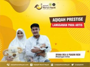 Aqiqah Nurul Hayat bersama keluarga Puadin Redi & Ryana Dea
